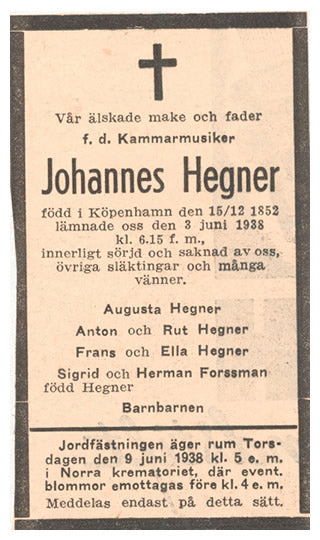 Announcement of Johannes Hegner's death. Reproduced with the kind permission of The Music and Theatre Library of Sweden (Musik-och teaterbiblioteket)