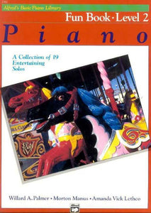 Alfred's Basic Piano Course: Fun Book 2