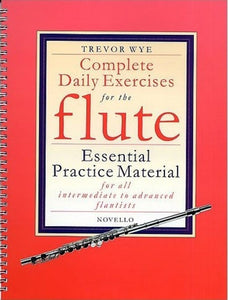 Complete Daily Exercises for the Flute