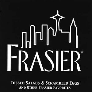 Tossed Salad And Scrambled Eggs (theme from Frasier)