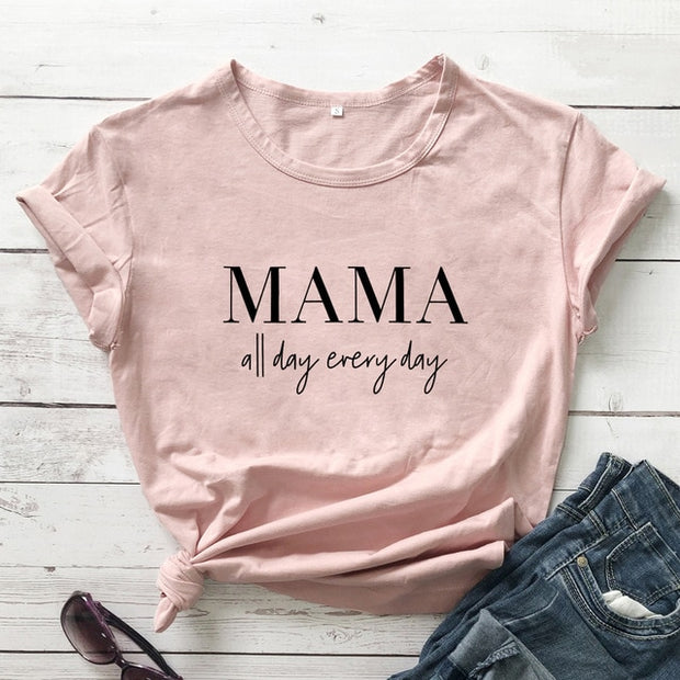 Mama All Day Every Day Tee