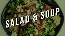 Load image into Gallery viewer, Salad & Soup (Spottiswoode)