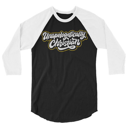 Unapologetically Christian Raglan Shirt
