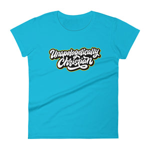 Unapologetically Christian Women's T-shirt