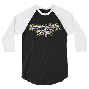 Unapologetically Savage Raglan Shirt