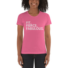 Load image into Gallery viewer, Fit. Fierce. Fabulous Women's t-shirt