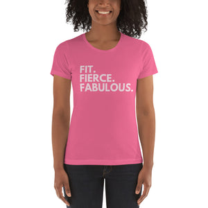 Fit. Fierce. Fabulous Women's t-shirt