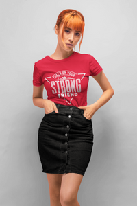 Strong Friend T-shirt