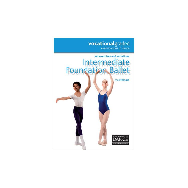 10041 – Dance Intermediate Foundation RAD Syllabus