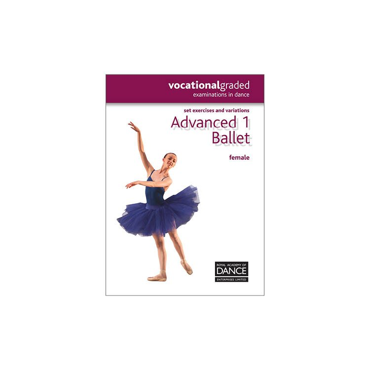 10052N – Dance Advanced 1 RAD Syllabus