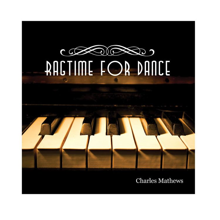70130 – CD Ragtime For Dance By Charles Mathews