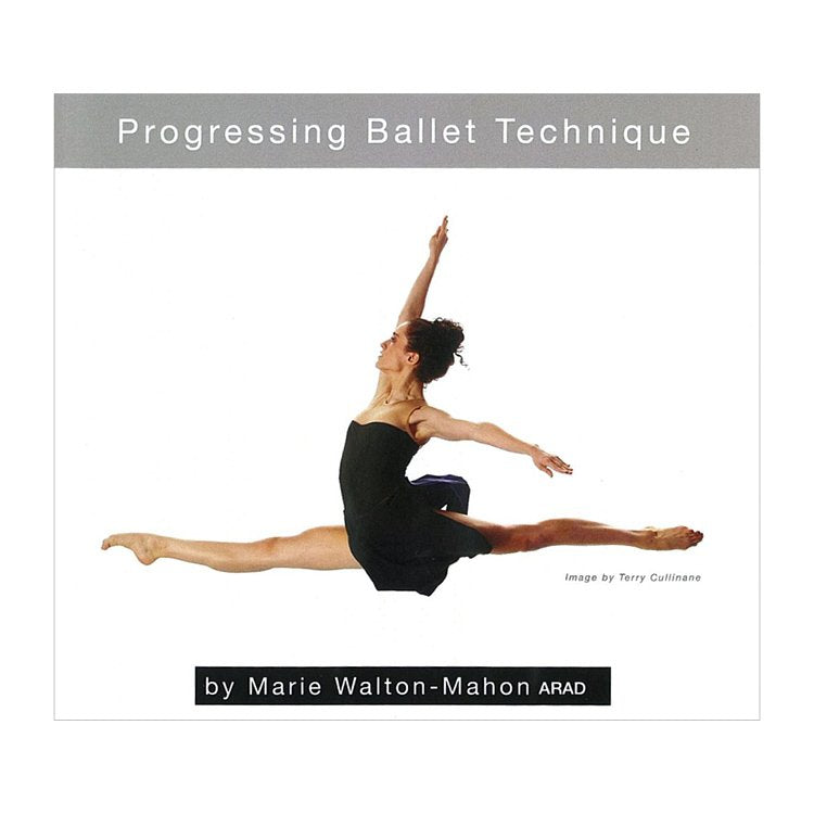 71070 – DVD Progressing Ballet Technique By Marie Walton-Mahon
