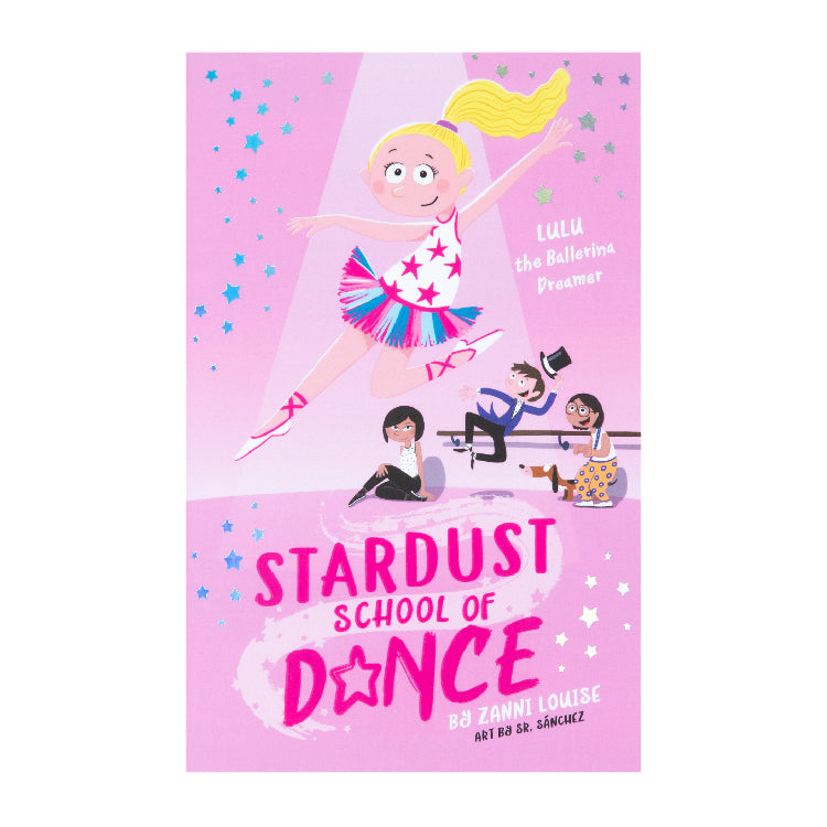 14000 - Stardust School Of Dance: Lulu the Ballerina Dreamer Paperback Book By Zanni Louise