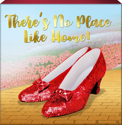 Wizard of Oz - No Place Like Home Box Sign