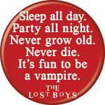 Lost Boys - Fun To Be A Vampire Button