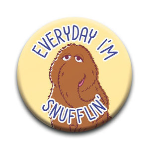 "Sesame Street - Snuffleupagus ""Everyday I'm Snufflin"" Button"