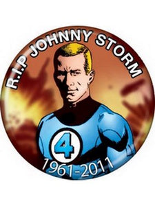 Johnny Storm - Rest In Peace Button - Disc
