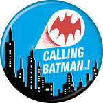 Batman Calling Batman Button