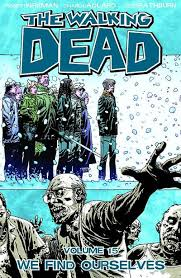 Walking Dead - Volume 15: We Find Ourselves Trade Paperback