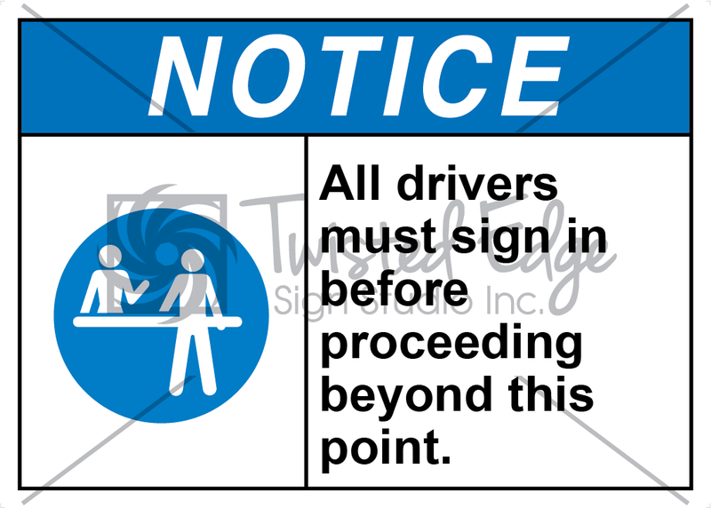 Safety Sign Notice Drivers Must Sign In
