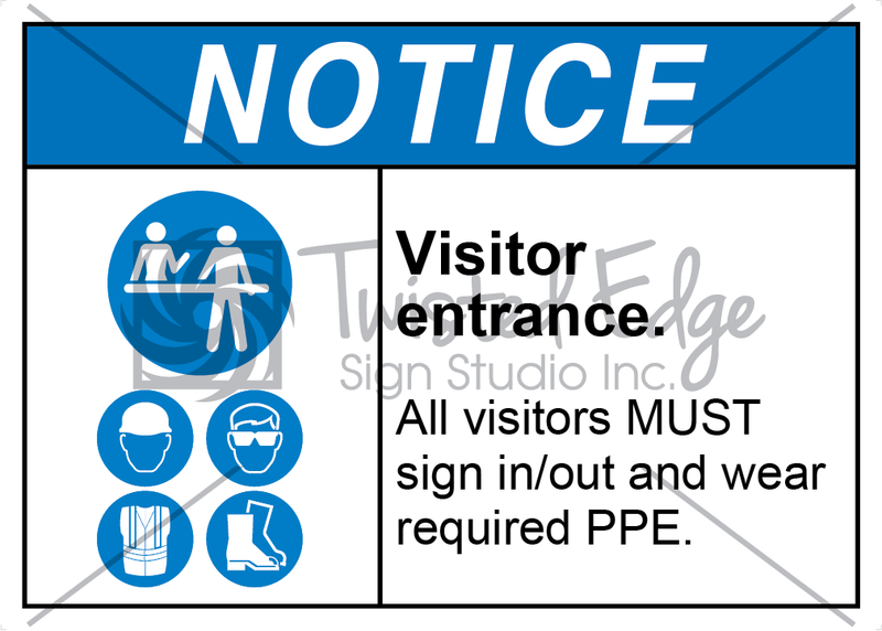 Safety Sign Notice Visitor Entrance Sign In or Out and Wear PPE