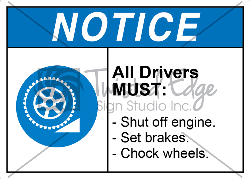 Safety Sign Notice All Drivers Must Shut Off Engine