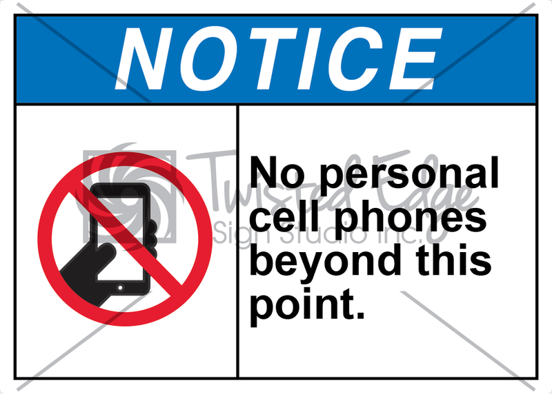 Safety Sign Notice No Personal Cell Phones