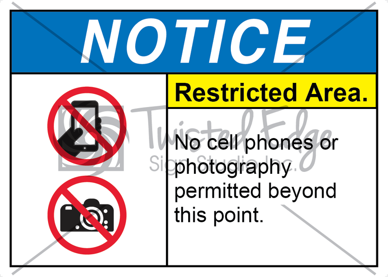 Safety Sign Notice Restricted Area No Cell Phones No Photography