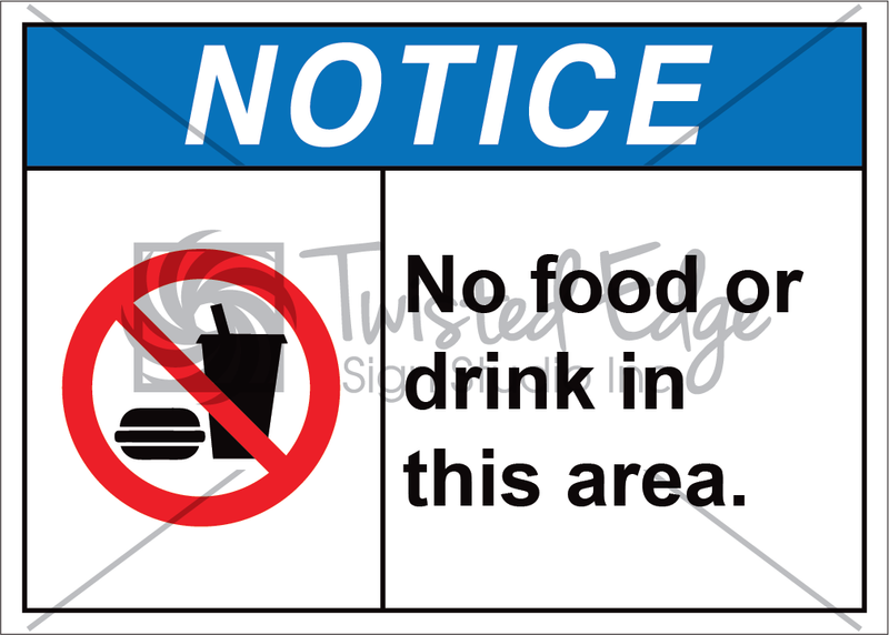 Safety Sign Notice No Food or Drink
