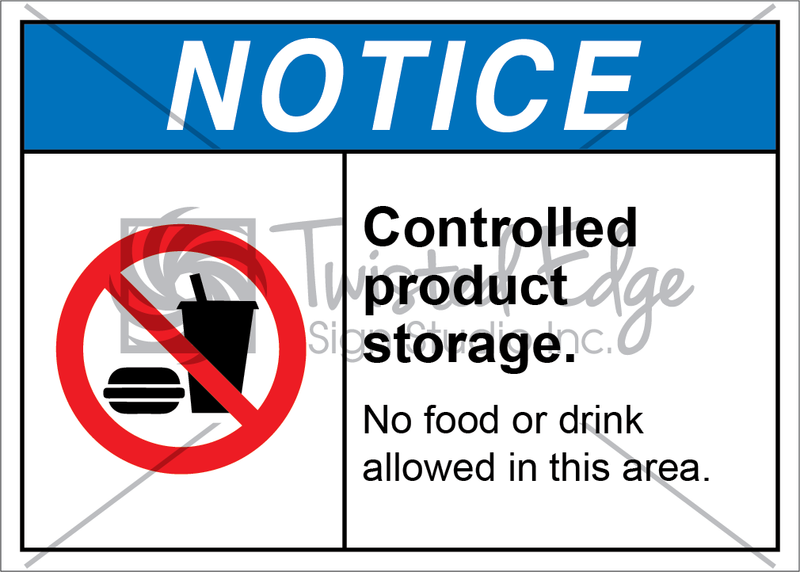 Safety Sign Notice Notice Controlled Product Storage