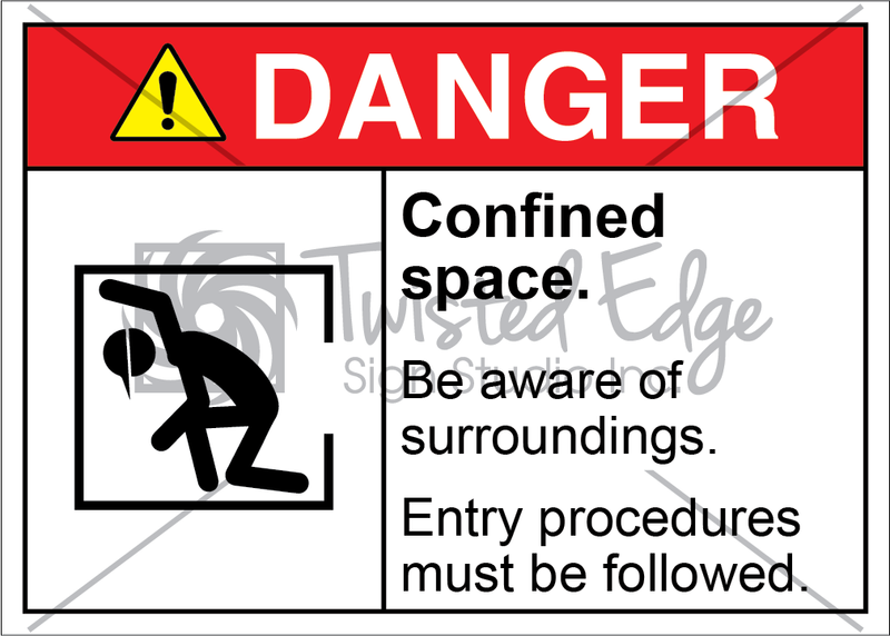 Safety Sign Danger Confined Space Entry Procedure Followed
