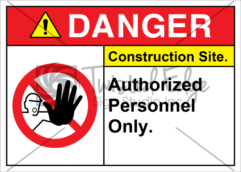 Safety Sign Danger Construction Site Authorized Personnel Only