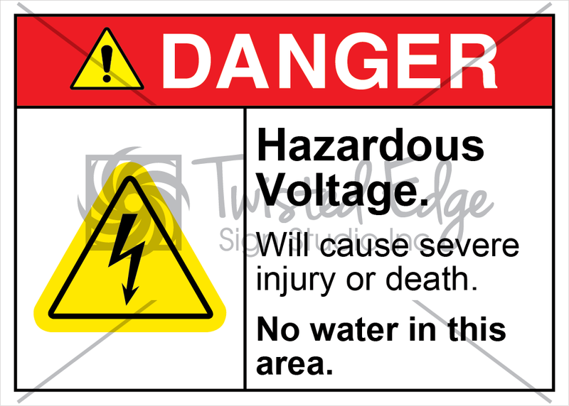 Safety Sign Danger Hazardous Voltage No Water In Area
