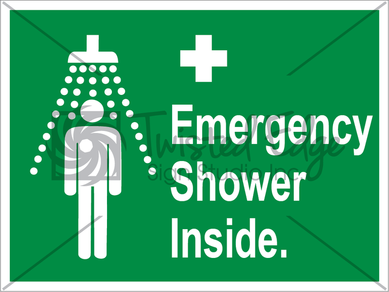 Safety Sign Emergency Shower Inside
