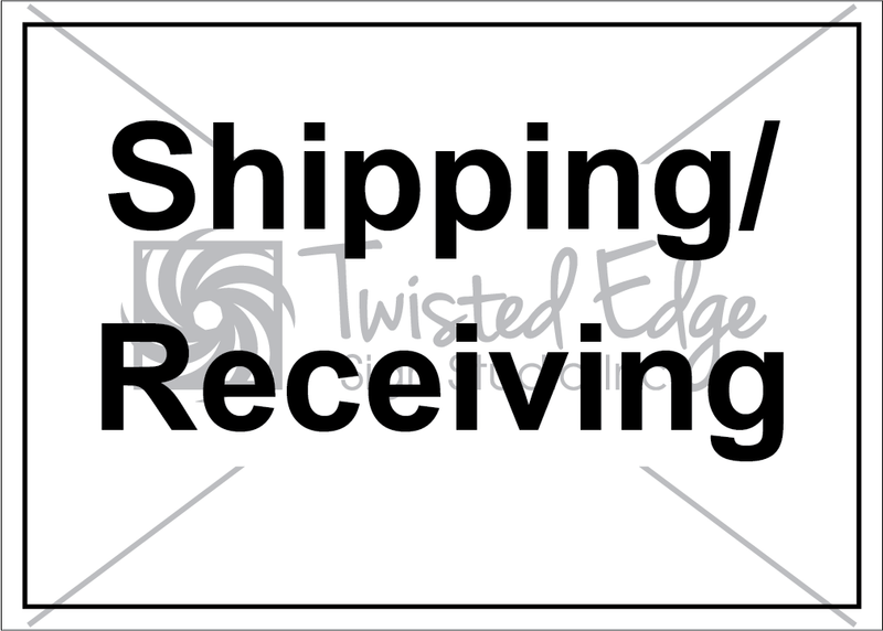 Safety Sign Shipping Receiving