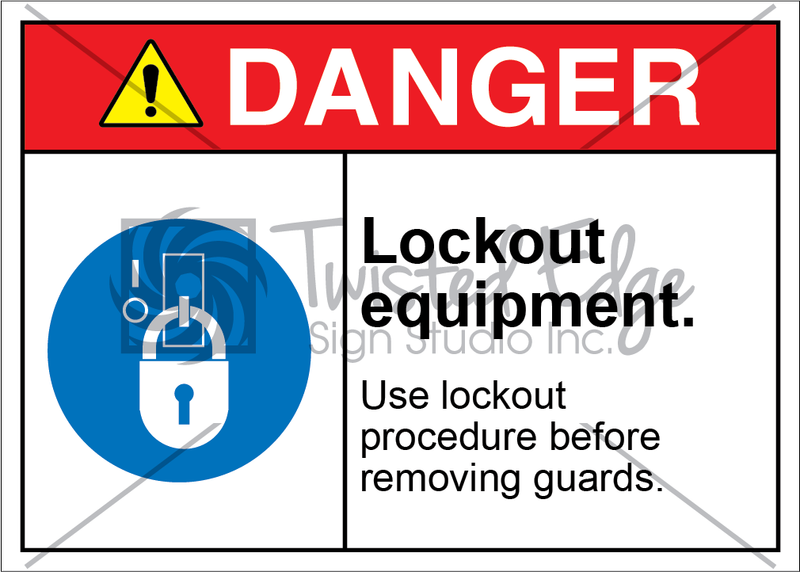 Safety Sign Danger Lockout Equipment Removing Guards