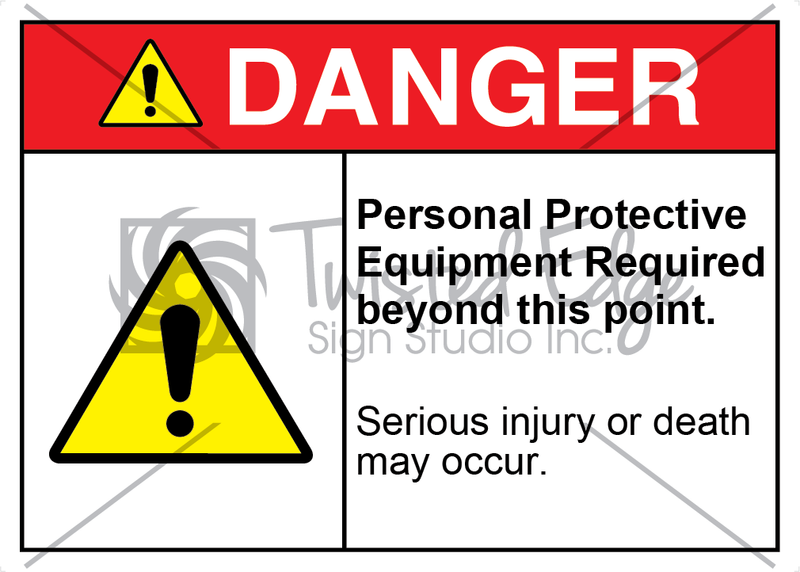 Safety Sign Danger Personal Protective Equipment Required