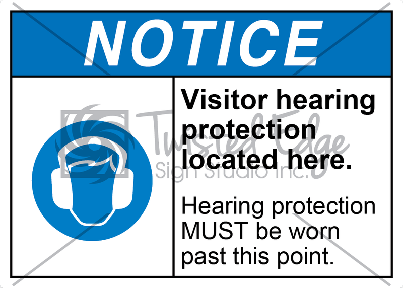 Safety Sign Notice Visitor Hearing Protection