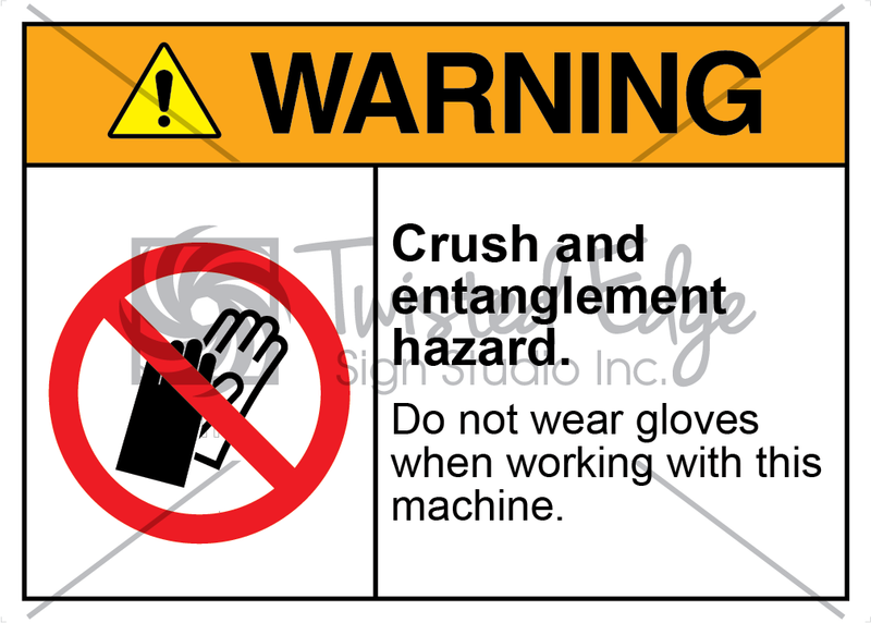 Safety Sign Warning Crush and Entanglement Hazard