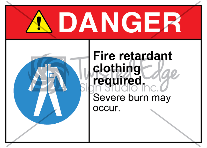 Safety Sign Danger Fire Retardant Clothing Required