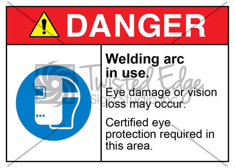 Safety Sign Danger Welding Arc in Use
