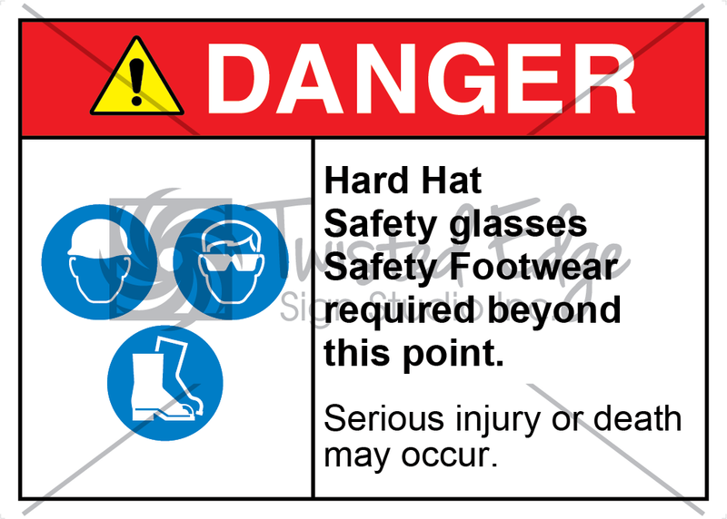 Safety Sign Danger Hard Hat Safety Glasses Safety Footwear Required