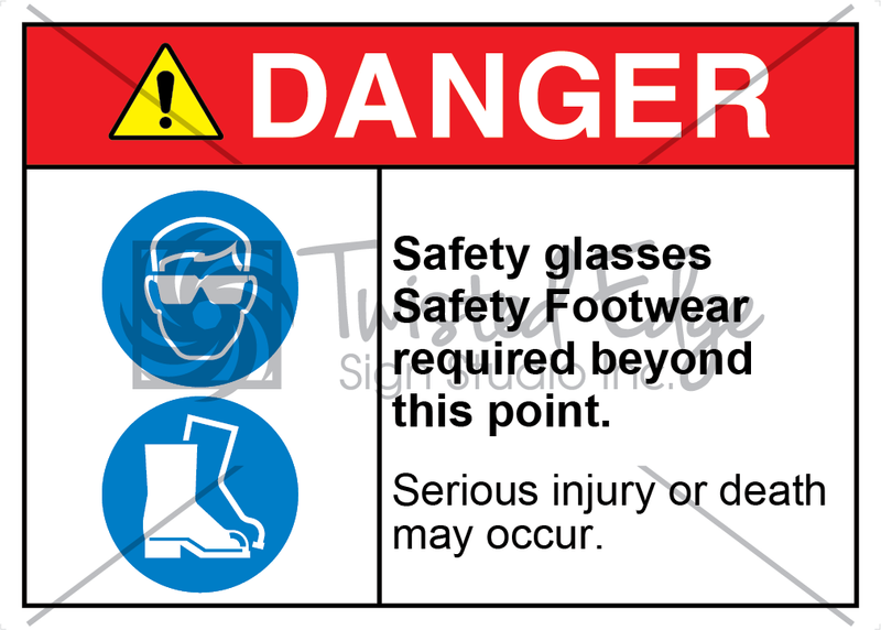 Safety Sign Danger Safety Glasses Safety Footwear Required