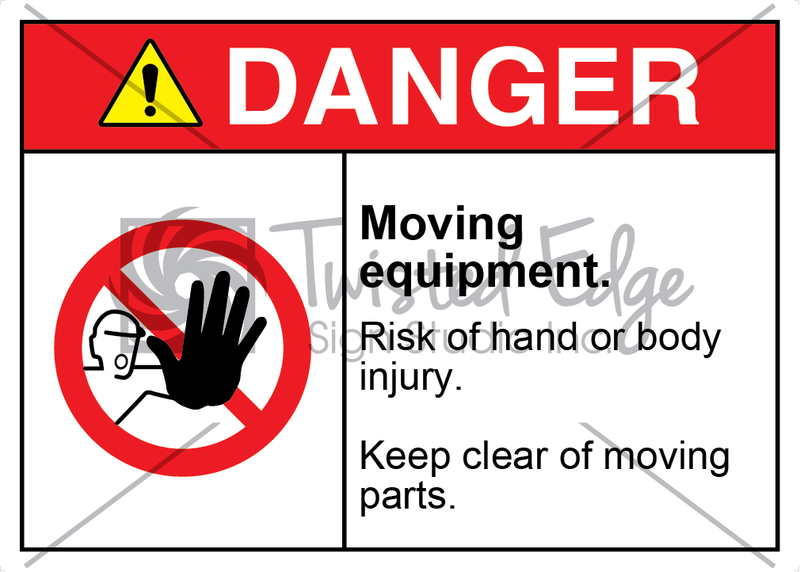 Safety Sign Danger Moving Equipment