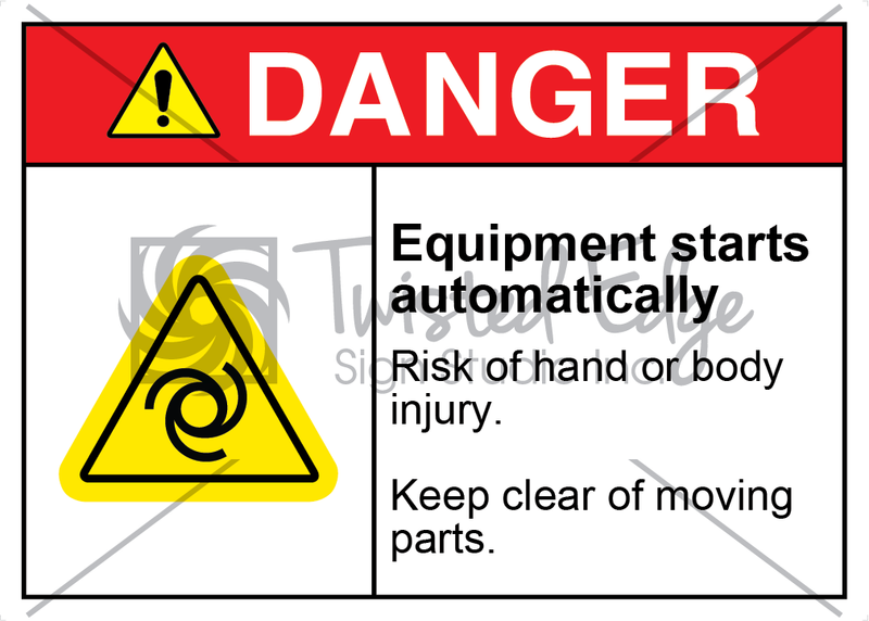 Safety Sign Danger Equipment Starts Automatically