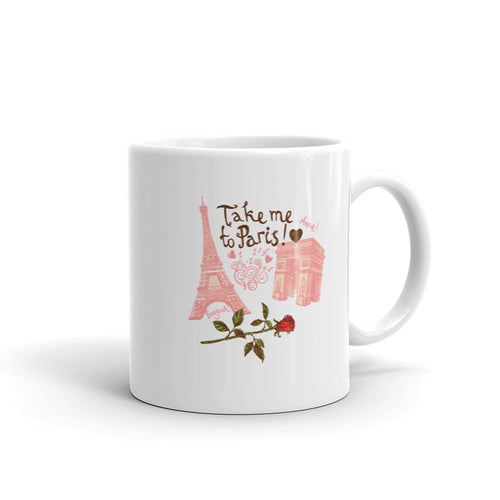 Take Me To Paris Mug