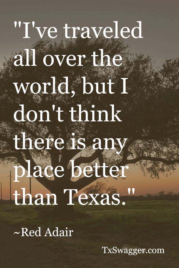 Texas quote by Red Adair, overlaid on picture of tree on Texas plains