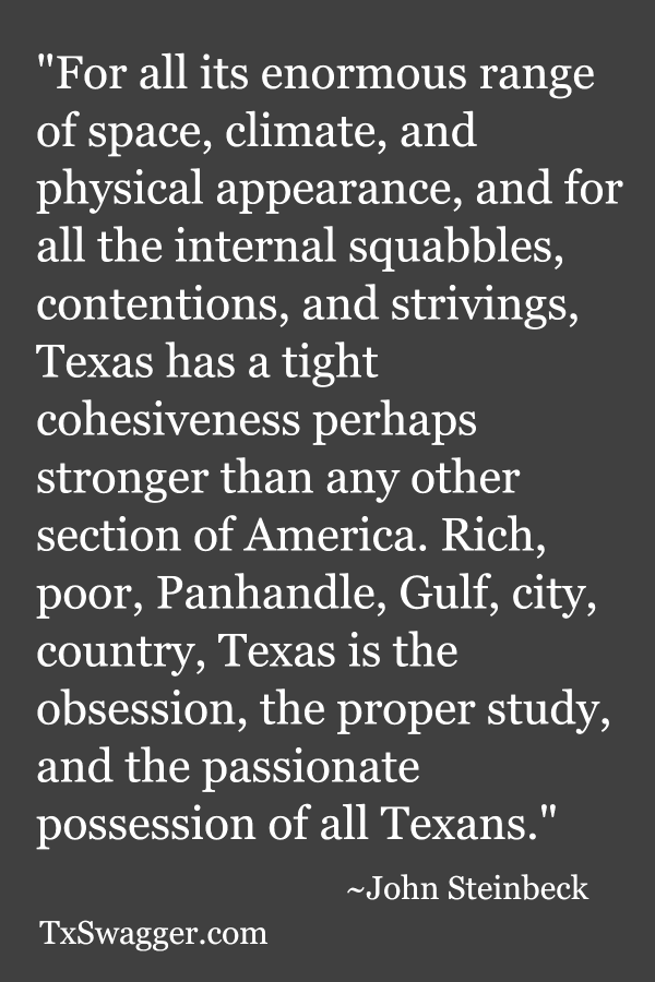 Quote about Texas by John Steinbeck