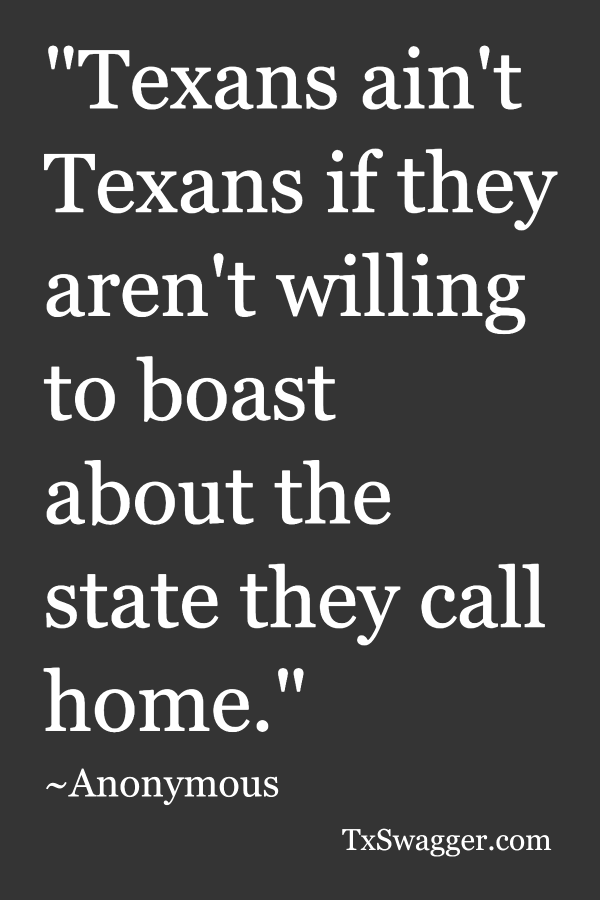 Texas quote by anonymous
