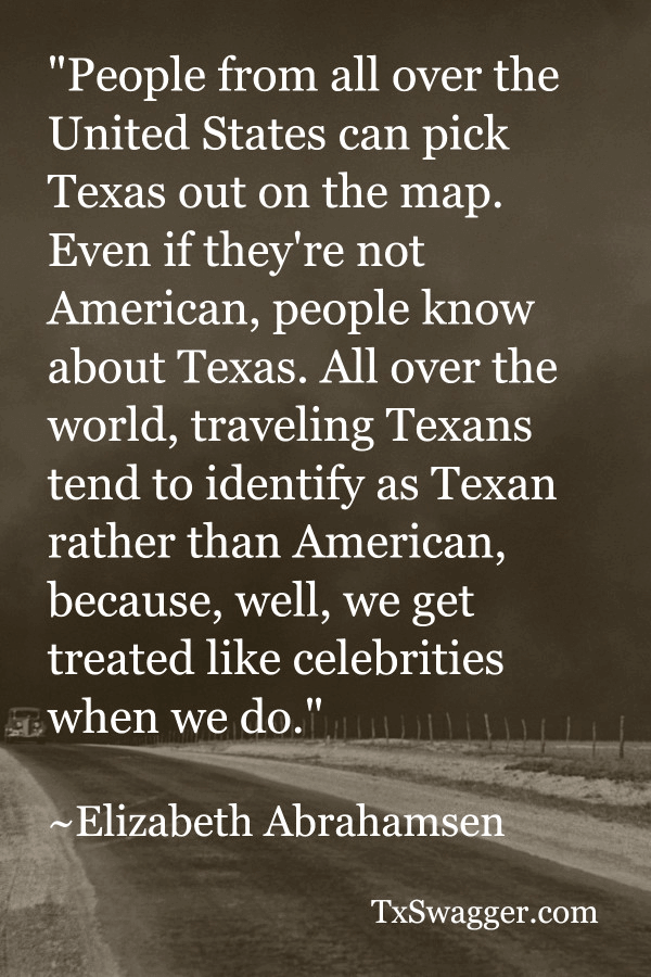 Texas quote by Elizabeth Abrahamson, overlaid on picture of highway